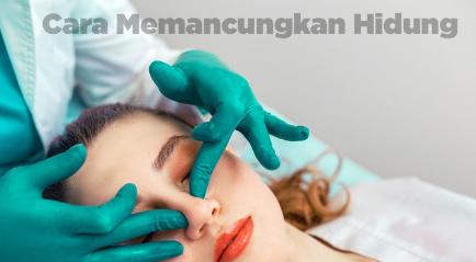 Cara Memancungkan Hidung Terampuh, Instant dan Aman!