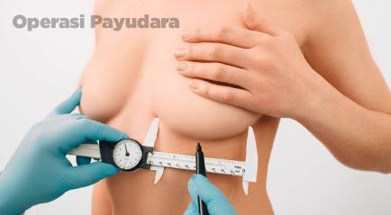 Operasi Payudara di Klinik kecantikan